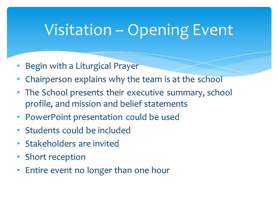 Visitation – Day Two – Sample 7:30 a.m.Team Breakfast/Meeting 8:15 a.m.Meeting with Parents / Community Reps.