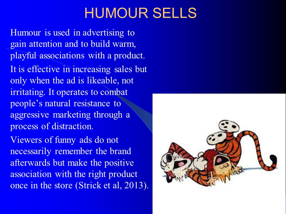 HUMOUR AS COPING A sense of humour can operate as a defence against adverse, inescapable circumstances, e.g., disability or mortality (Moran, 2003).