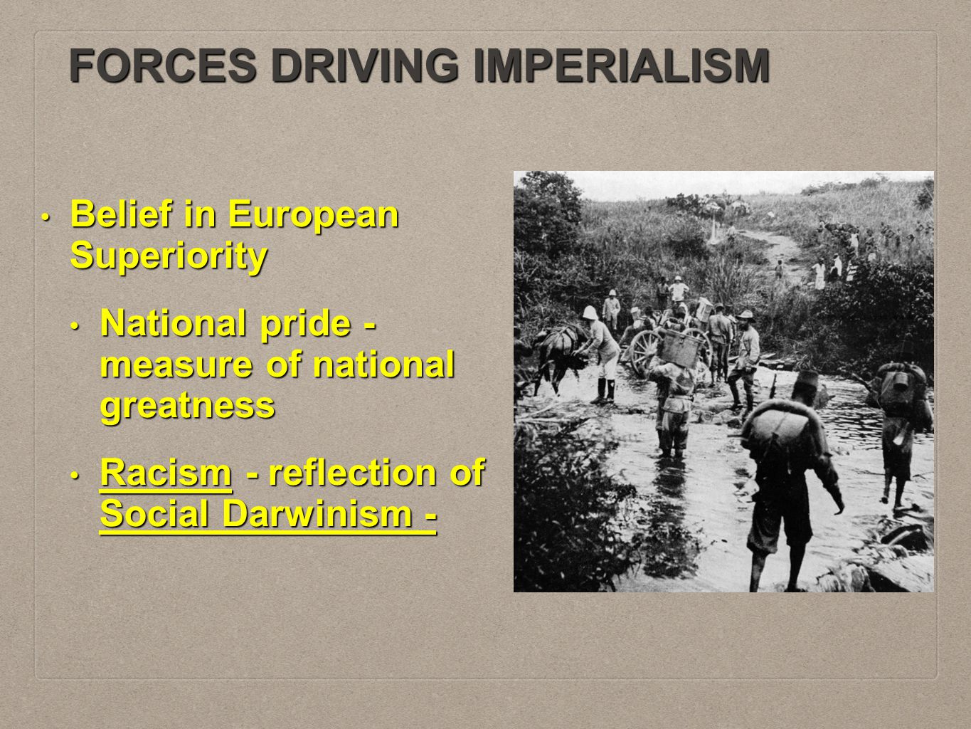 FACTORS PROMOTING IMPERIALISM IN AFRICA Europe: Technologically superior.