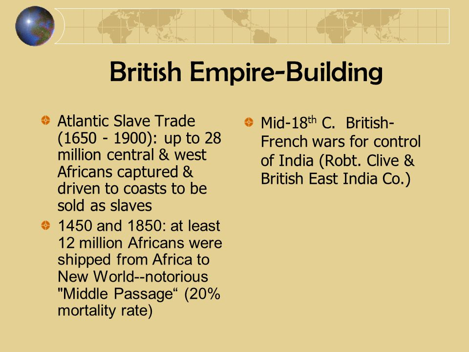 British Empire-Building 1789: The Interesting Narrative of the Life of Olaudah Equiano, or Gustava Vassa = slave narrative fuels anti- slavery movement 1792: Slave uprising in Haiti led by Toussant L Ouverture 55,000 blacks,wage guerrilla & frontal war against British for years.