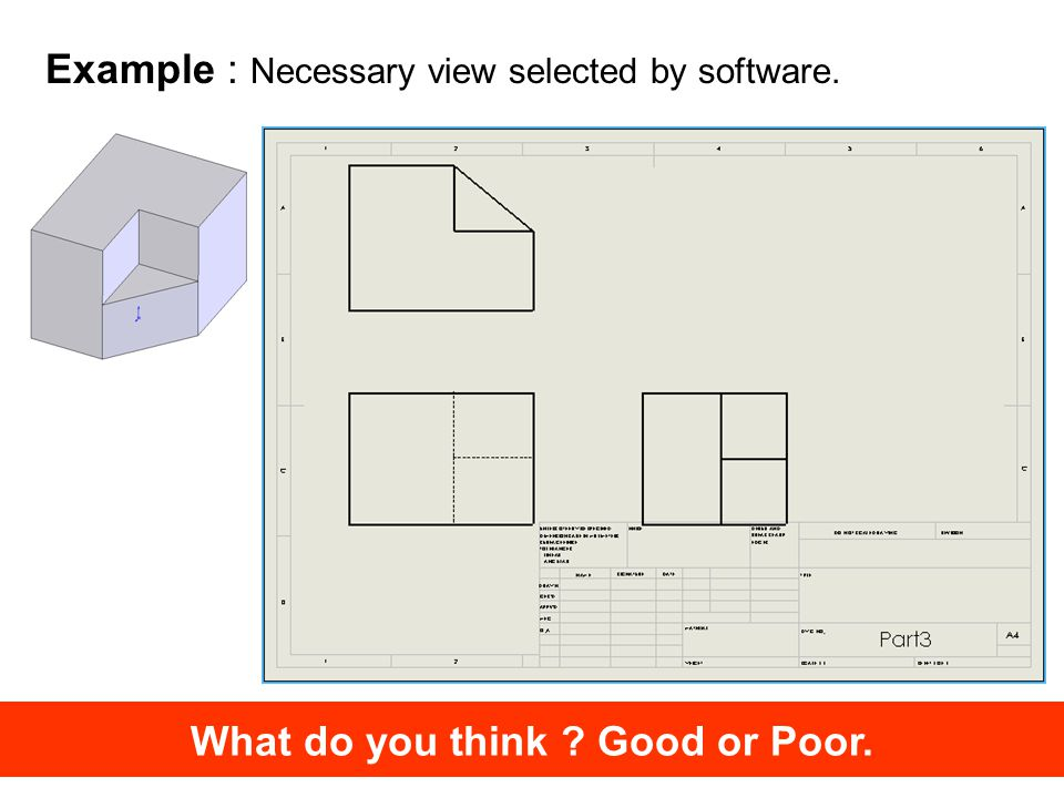Example : Automatic dimension by software. What do you think ? Good or Poor.