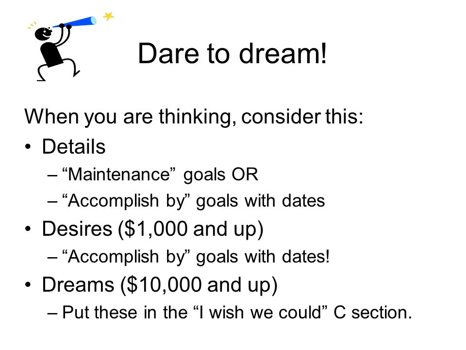 Let's consider… How can we incorporate our own goals within those seven categories.