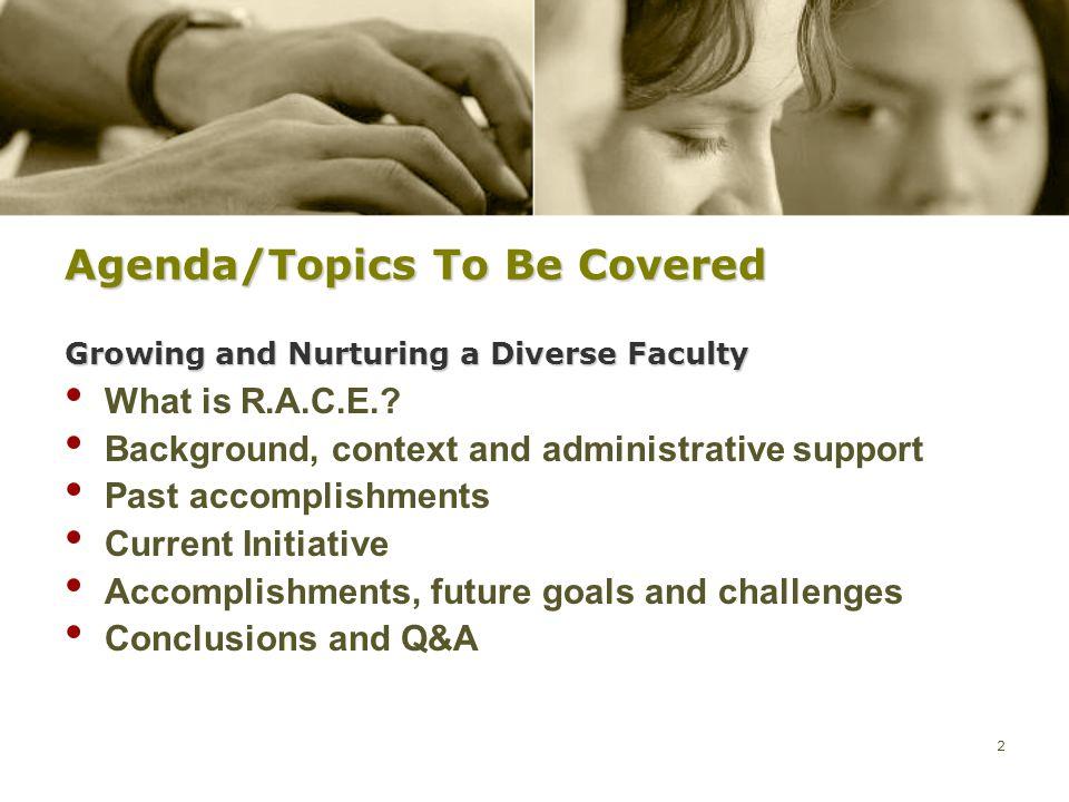 3 R.A.C.E.= Researchers And Critical Educators R.A.C.E.