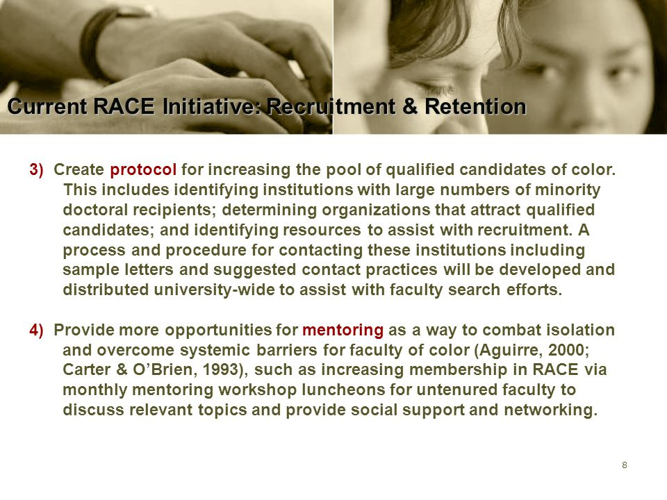 9 Accomplishments on Current Initiative RACE's most immediate goal will be the dissemination of recruitment materials and information.