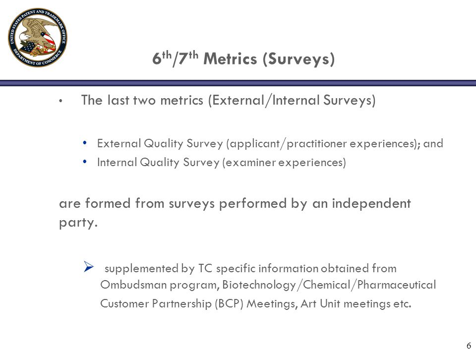 5 th Corps Wide Metric (QIR) The fifth metric (QIR) relies upon objective statistical data taken from the USPTO PALM (Palm Application Locating and Monitoring system) database.