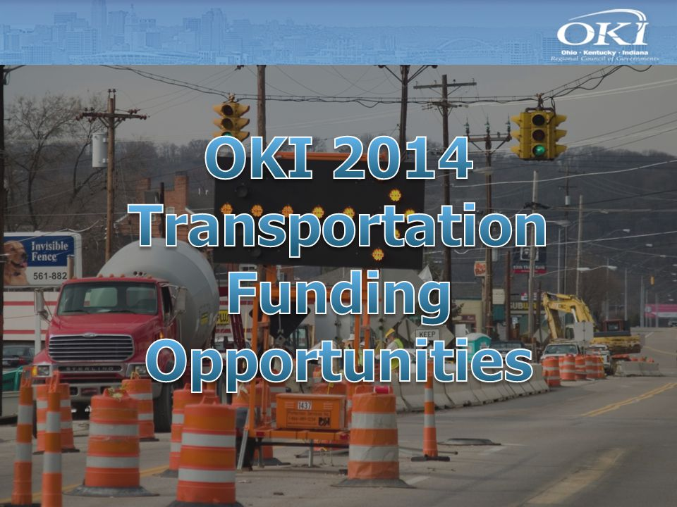 Funding Programs Surface Transportation Program (STP) Transportation Alternatives Program (TA) Congestion Mitigation / Air Quality (CMAQ) Highway Safety Improvement Program (HSIP)