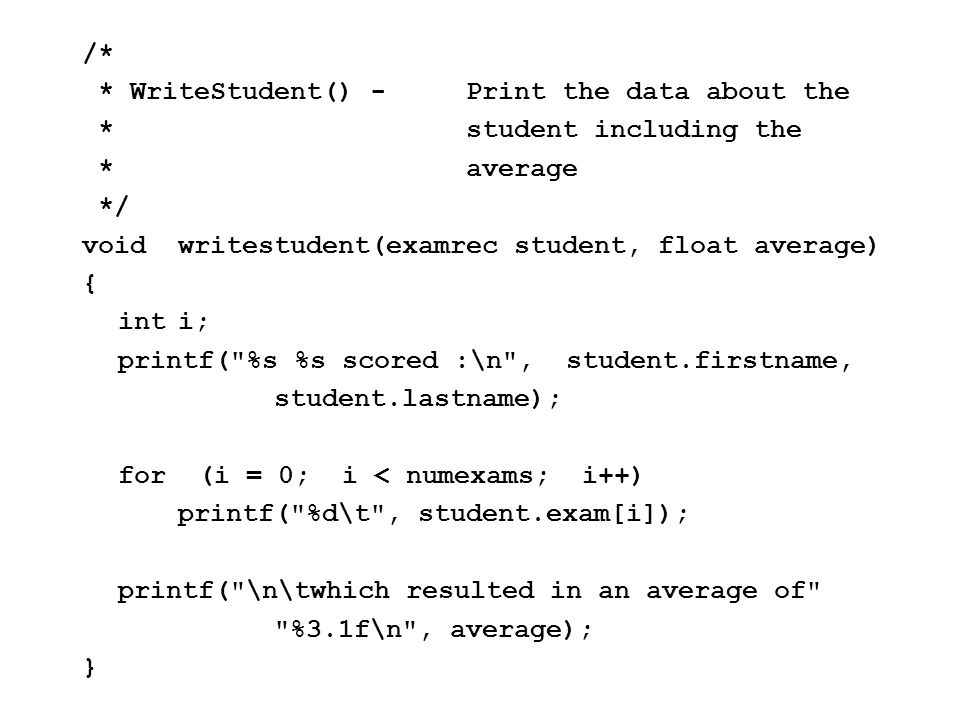Pass Structure by Ref or Value Note: By Val when passing a function an array inside a struct.