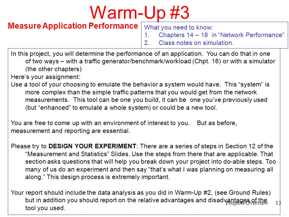 14 Warm-Up #3 Measuring an Application Environment 1.Does the Design and Measurement accomplish the assignment .