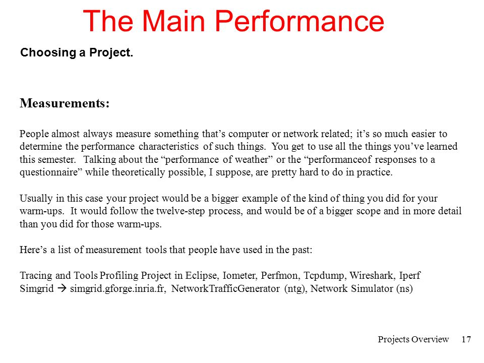 Projects Overview18 The Main Performance Choosing a Project.