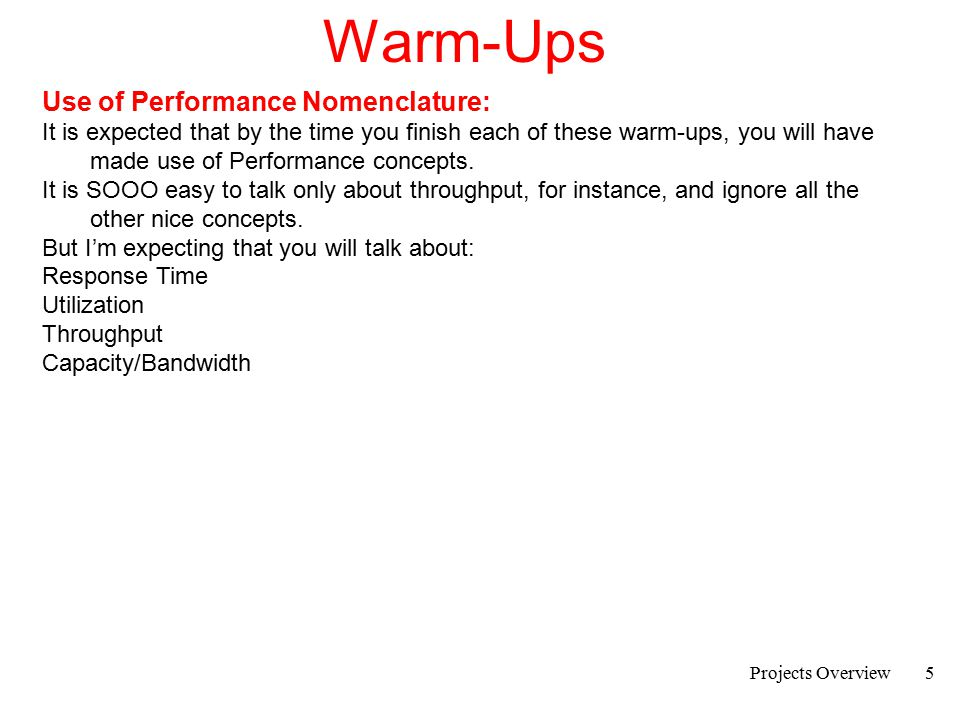 Projects Overview6 Warm-Ups Ground rules for all warm-up reports.