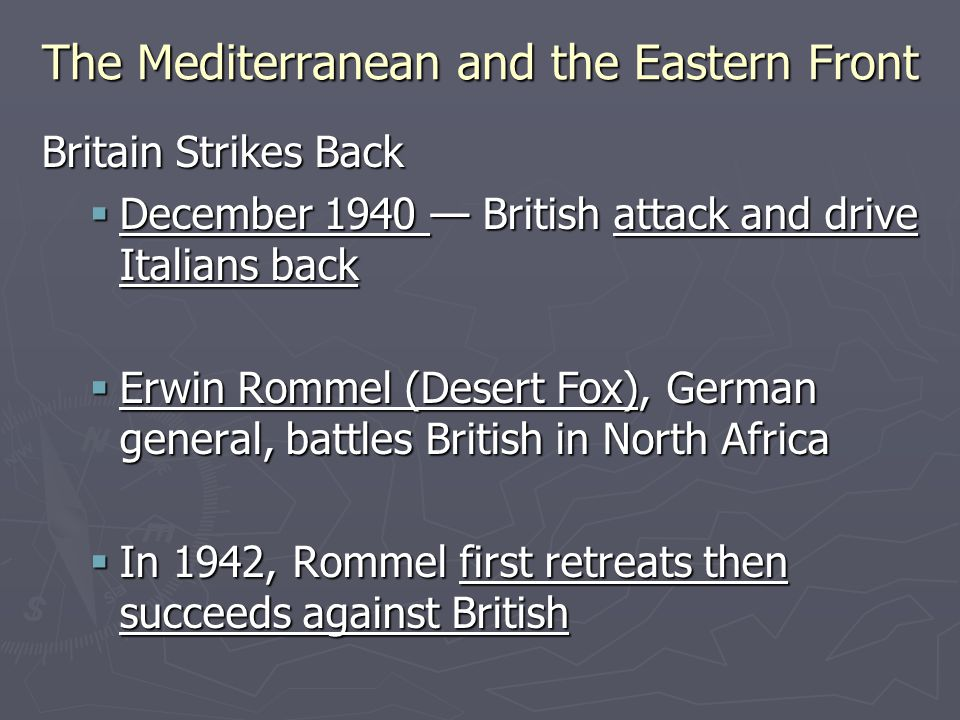 The Mediterranean and the Eastern Front The War in the Balkans  Hitler plans to invade Soviet Union; moves to take Balkan countries  Hitler invades Yugoslavia and Greece in April 1941; both fall quickly  Operation Marita began on April 6, 1941, with German troops invading Greece through Bulgaria