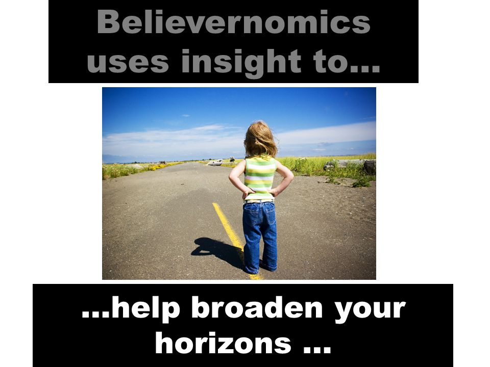 empower you to think differently… Believernomics uses insight to…