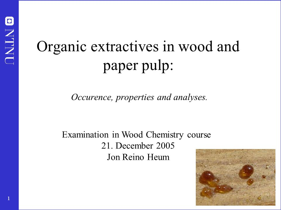 2 Outline Basic facts on extractives Occurence in wood Oleoresin vs parenchyma resin Phenolic extractives Heartwood Cross sectional chemical composition in common softwoods Methods for characterization of extractives: -chromatographic techniques -spectroscopic techniques -other methods