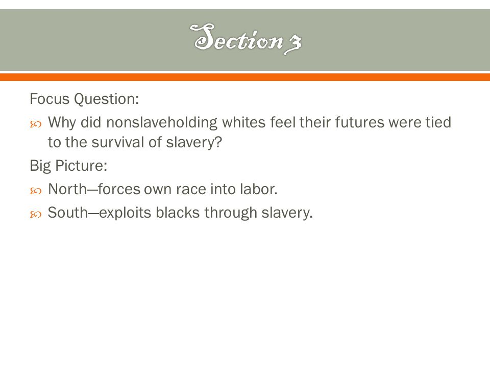 Focus Question:  What were the distinctive features of African-American society & culture in the South.