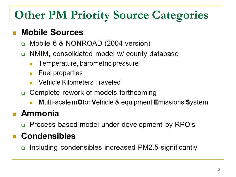 22 In Summary NEI Development Schedule  We believe the US can shorten its NEI development schedule by factor of 2 or 3 Better utilization of emerging technologies  GIS,  Remote Sensing,  Process-based emissions models Priority categories for PM  Wildland Fires  Fugitive Dust  Mobile Sources  Ammonia  Condensibles