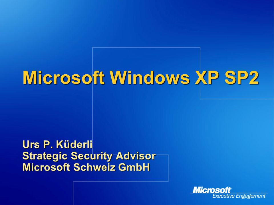 Overview Of Windows XP SP2 Memory Provide system-level protection for the base operating system Network Help protect the system from attacks from the network Email/IM Enable safer Email and Instant Messaging experience Web Enable safer Internet experience for most common Internet tasks