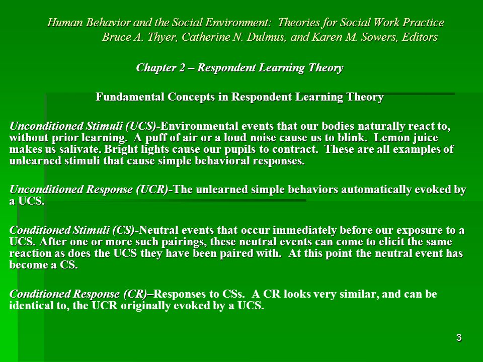 4 Human Behavior and the Social Environment: Theories for Social Work Practice Bruce A.