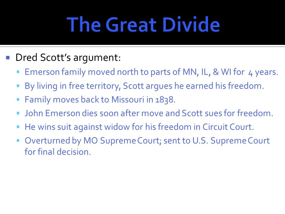  Supreme Court's decision, read by Judge Roger Taney:  Scott was NOT a U.S.