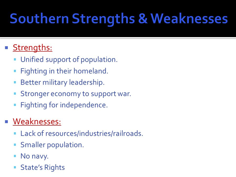  Main goal(s):  Win the war. Bring Southern states back into Union.