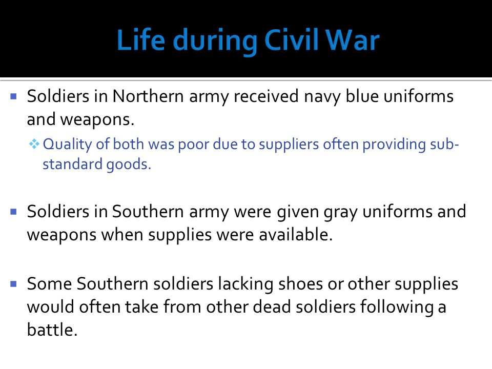 WWhile military technology improved, the quality of life in military camps was horrible.