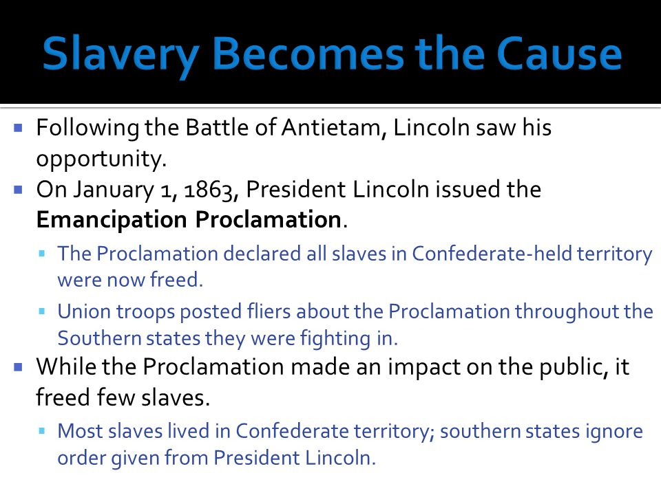  Lincoln was criticized for not freeing ALL slaves.