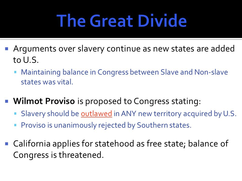  With possible admission of California as free state creating tension, Compromise of 1850 is passed.
