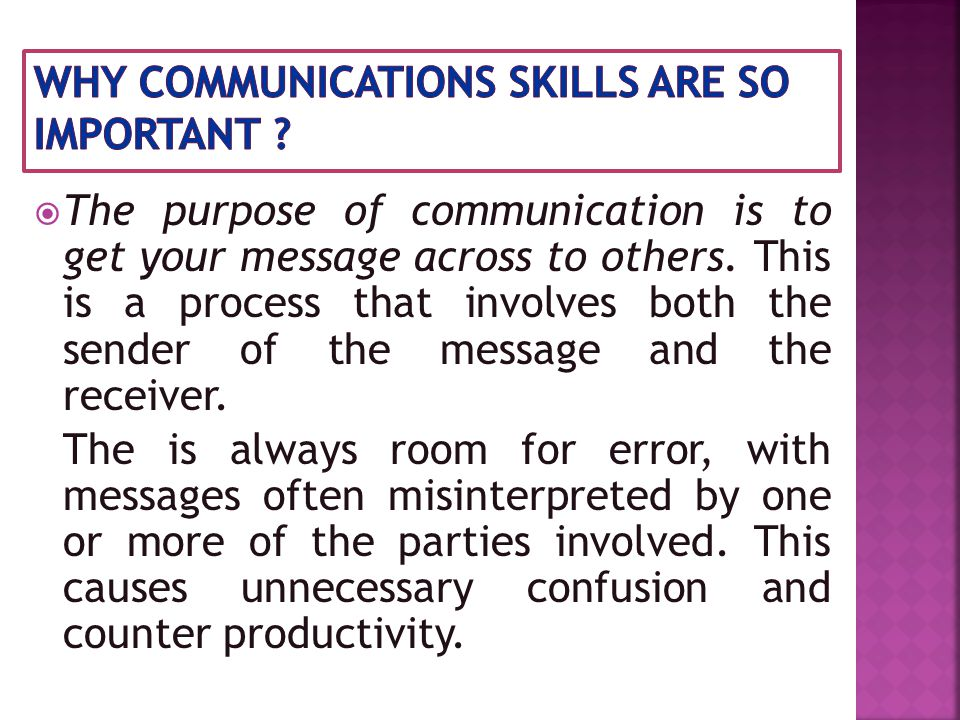 In fact, a message is successful only when both the sender and the receiver perceive it in the same way.