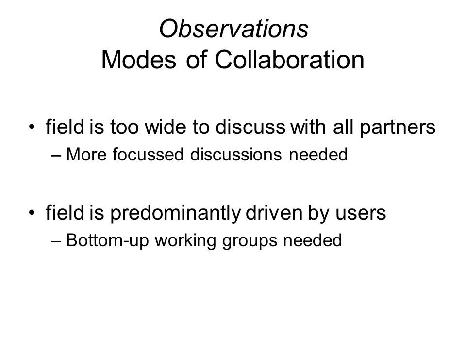 """Next Steps More Focussed Groups / Meetings –Group on """"Provenance Metadata proposed BELIEF Collaboration Space for follow-up OGF Data repository interoperability Working Group –Open for expression of interest"""