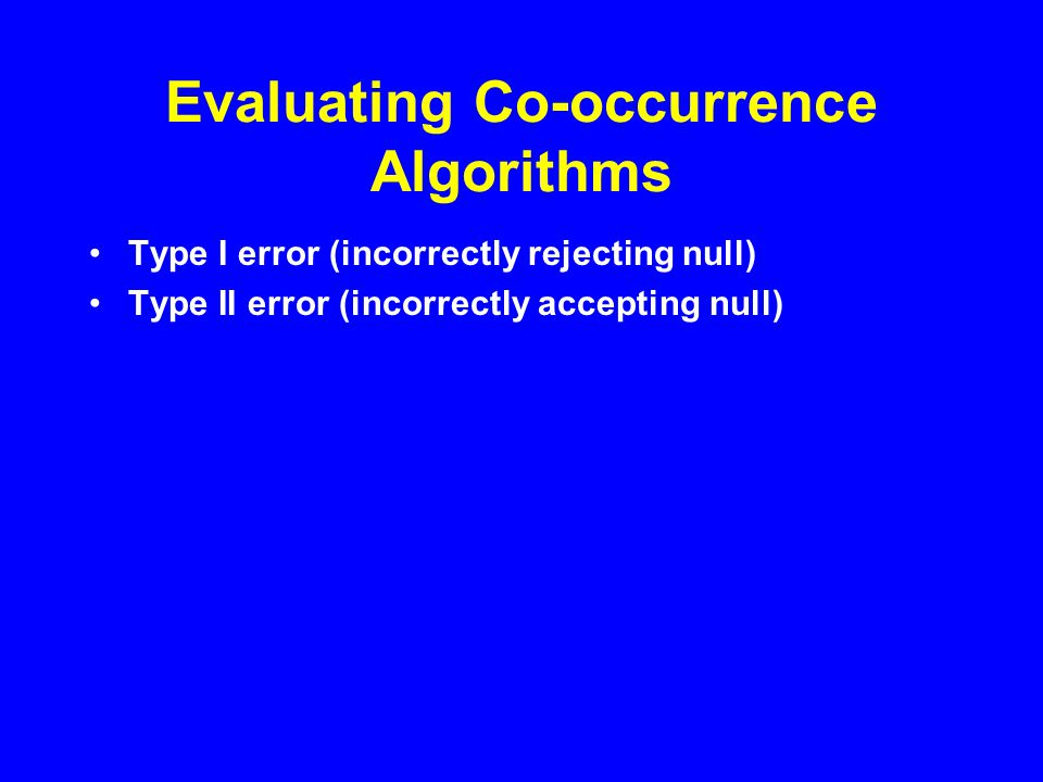 Evaluating Type I Error Use null model tests on random matrices A well-behaved model should reject the null hypothesis 5% of the time