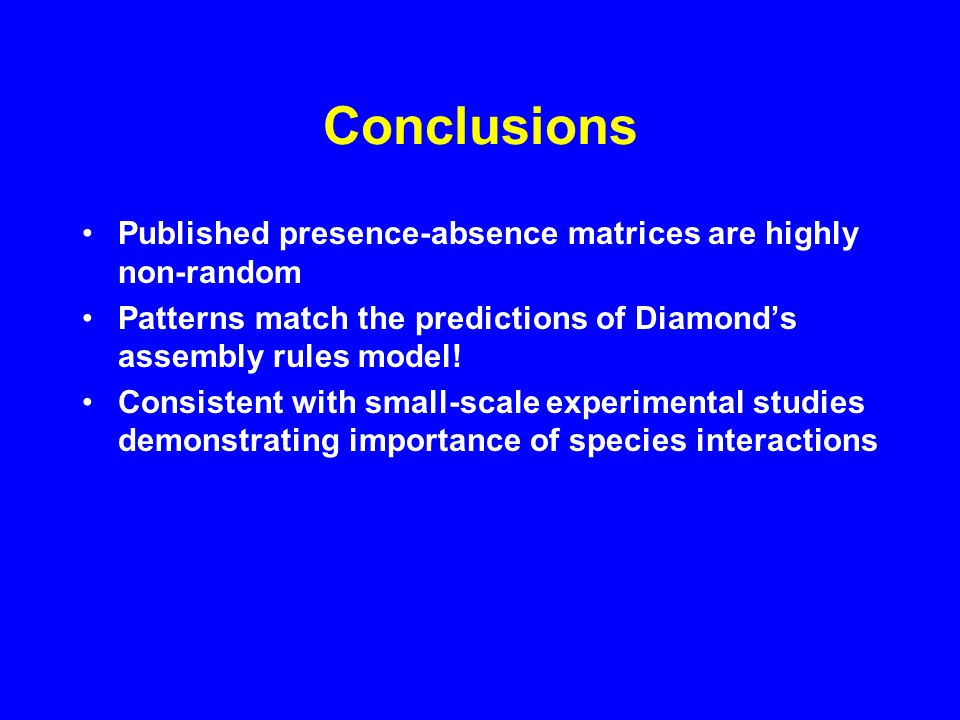 Causes of Non-random Co- occurrence Patterns Negative species interactions Habitat checkerboards Historical, evolutionary processes