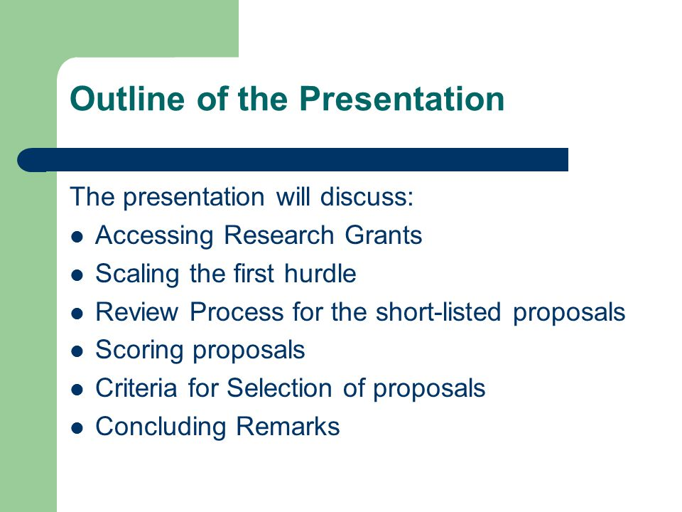 Introduction This presentation will focus on grantsmanship including the key criteria that are used to assess research proposals.
