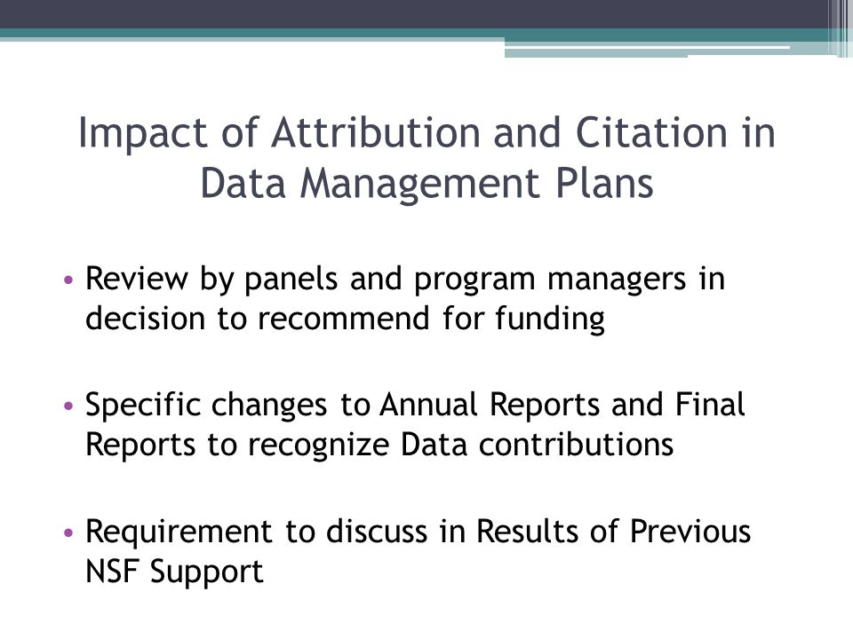 Points to Remember: NSF DMP Requirements for content in Data Management Plans can be specific to Directorates, Offices, Divisions, Programs, or other NSF units.