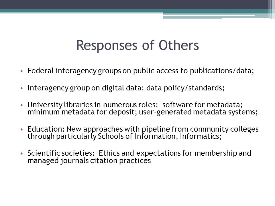 What I heard Citation as a ground ethic in science, the right thing to do Lots of support for data citation, mechanisms, access, sharing in this group; technology not seen as the most urgent, cultural challenges top Every discipline/domain is distinct in academia Citation instructions are more often ignored than not, but not seen as plagiarism to use data.