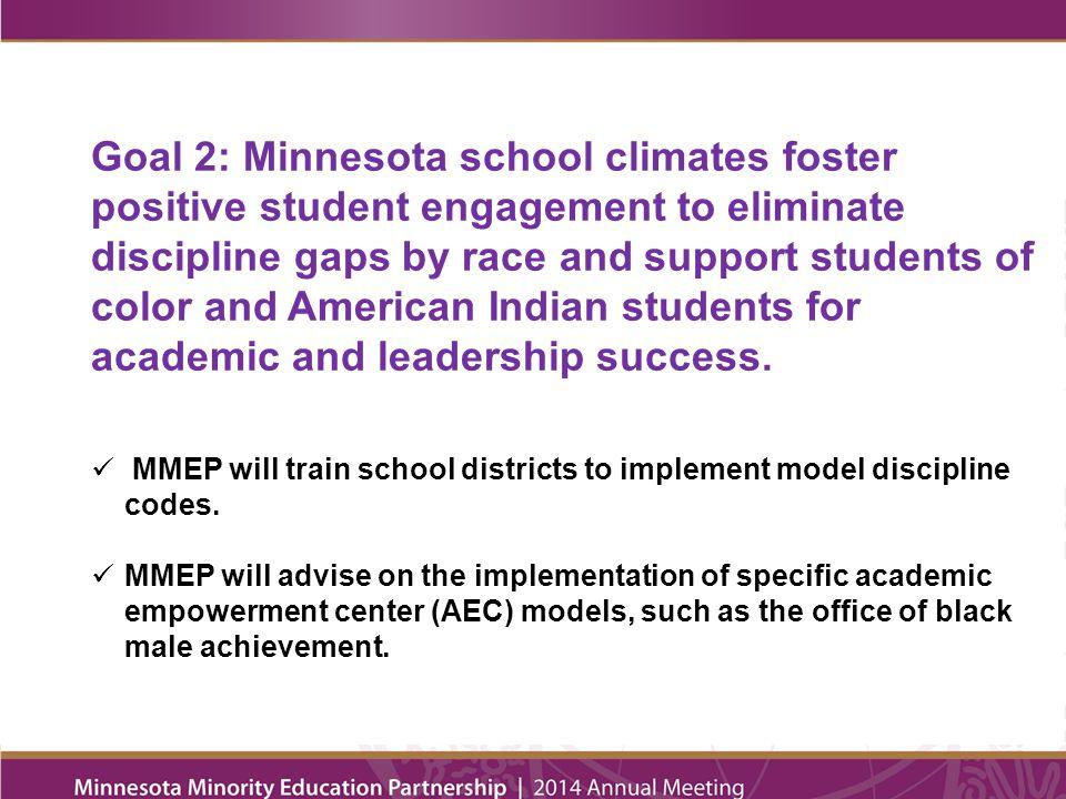 Goal 3: Minnesota educators reflect student demographics.