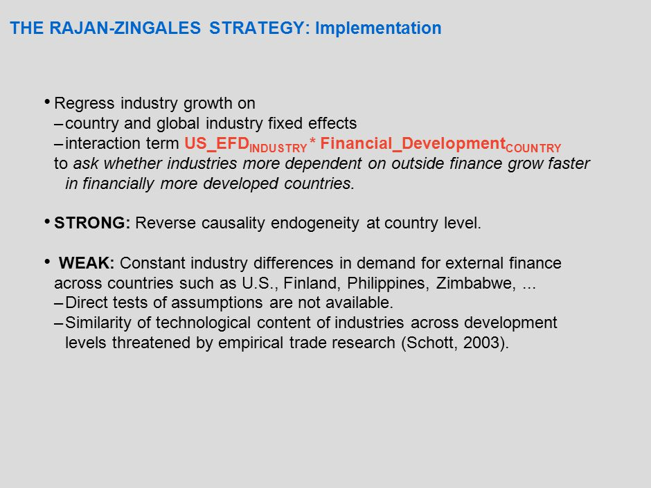 AN ALTERNATIVE STRATEGY: Assumptions (A1) Industry growth opportunity shocks are global.