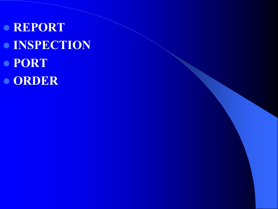 REPORT INSPECTION PORT ORDER