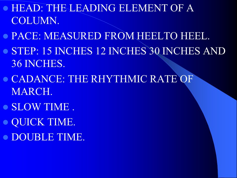 HEAD: THE LEADING ELEMENT OF A COLUMN.PACE: MEASURED FROM HEELTO HEEL.