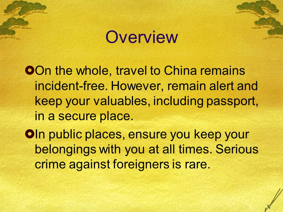 Some Basic Security Pointers  1.Know the local laws and social customs and abide by them.