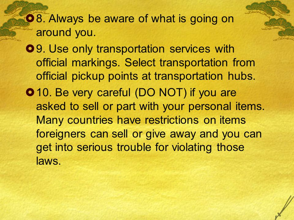  11.Never accept gifts or packages from unknown parties.