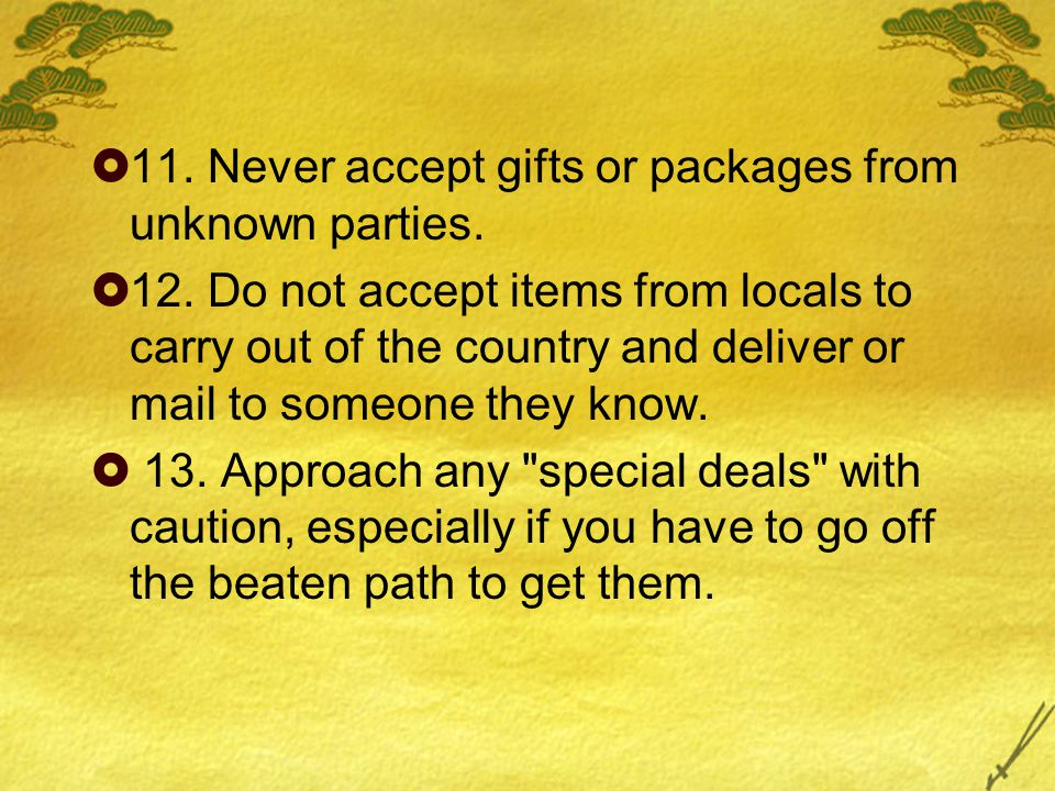  14.Know the laws about exchanging money.
