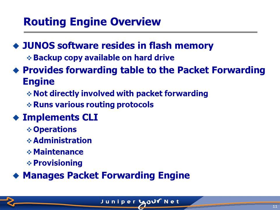 12 Packet Forwarding Engine Overview  Custom ASICs implement forwarding path  No process switching (software-based handling of packet forwarding)  Value-added services and features implemented in hardware  Multicast  Cos/queuing  Firewall filtering  Accounting  Divide-and-conquer architecture  Each ASIC provides a piece of the forwarding puzzle