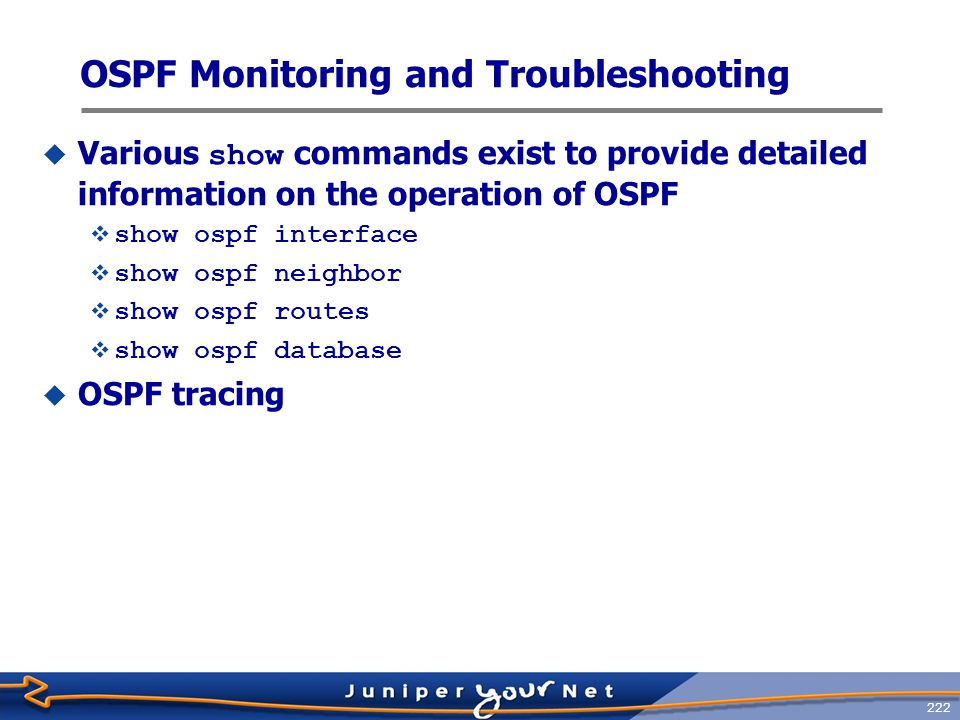 223 Displaying OSPF Interface Parameters  Use show ospf interface to display the OSPF parameters associated with an interface jeff@host> show ospf interface .