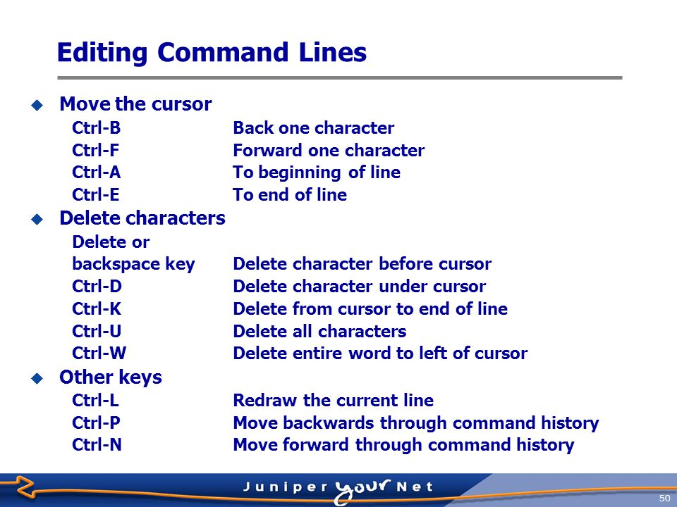 51 Command completion  Command completion saves typing  Typing entire command not necessary  Type the minimum characters required and press space or tab key  Space bar completes a command jeff@host> sh ow i i is ambiguous.