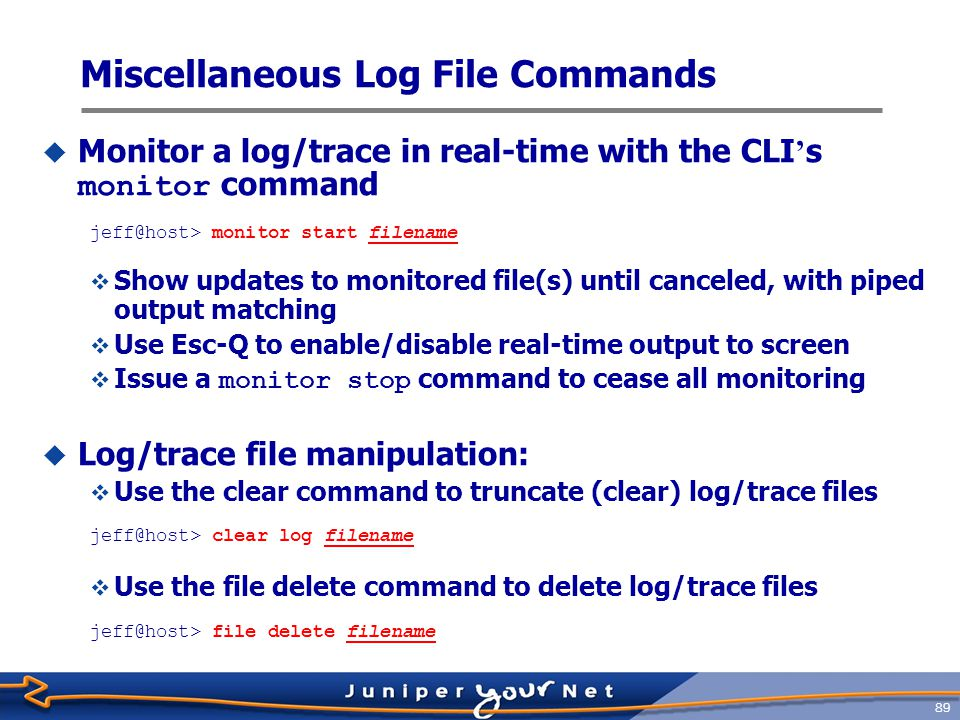 90 Log messages lab@scorch> show log messages Dec 15 03:03:11 scorch /kernel: at-5/2/0: Clearing SONET alarm(s) LOF Dec 15 03:03:41 scorch /kernel: t3-4/0/0: loopback suspected; going to standby.