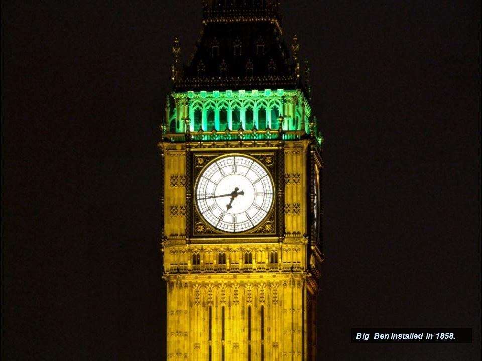 Big Ben installed in 1858.