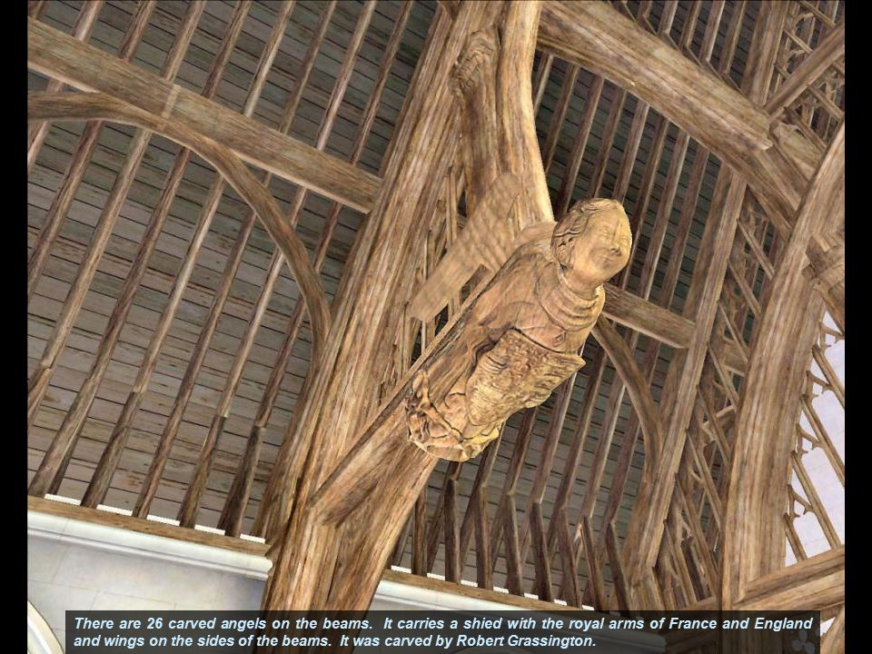 There are 26 carved angels on the beams.
