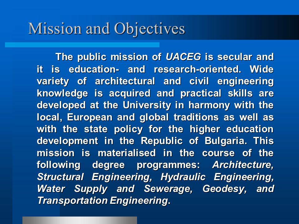 UACEG has rich traditions in the provision of academic knowledge.