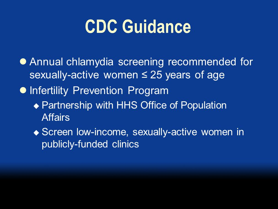 Partner Services Treating partners of patients with STD is critical  Halt spread of infection  Prevent re-infection of those treated Provider or provider-assisted referral is optimal strategy  Not available to most with chlamydia or gonorrhea diagnoses because of resources  Usual alternative is advising patients to refer partners for treatment