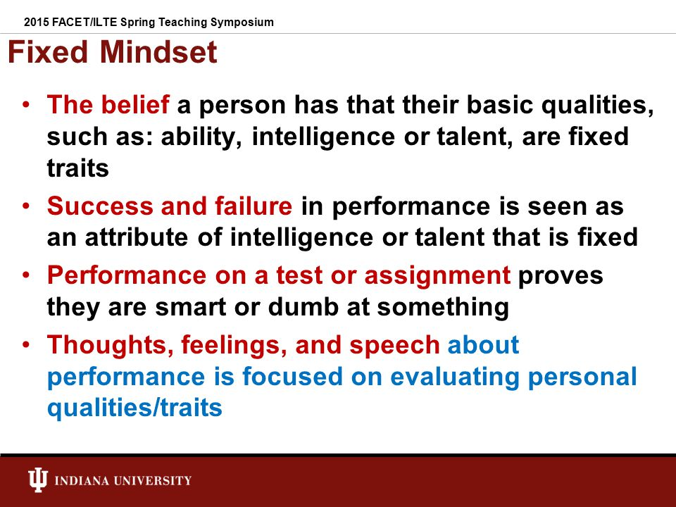 Examples of Fixed Mindset Statements I'm smart.For me school is easy.