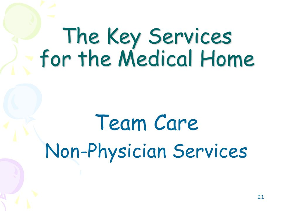 22 USEFUL Non Physician SERVICES USEFUL Non Physician SERVICES –NURSE VISITS – 99211 ($19.71 for one visit)* –HEALTH BEHAVIOR ASSESSMENT INTERVENTION CODES 96150-96155 ($21.07 per 15 min)* –MEDICAL NUTRITION SERVICES 97802- 97804 ($31.94 per 15 min)* –PATIENT EDUCATION (new in 2006) 98960-1 ($26.16 per 30 min)* *CMS 2011 Fee Schedule for Medicare